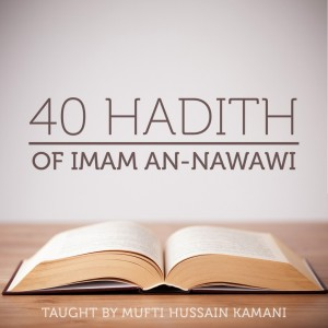 40 Ahadith of Imam Nawawi – 36: Be In The Service of Others
