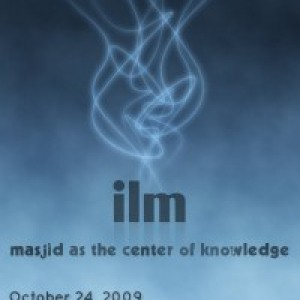 Conference: ILM – The Masjid as A Center of Knowledge