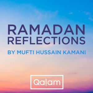Ramadan Reflections: 13 – Opportunity for Change