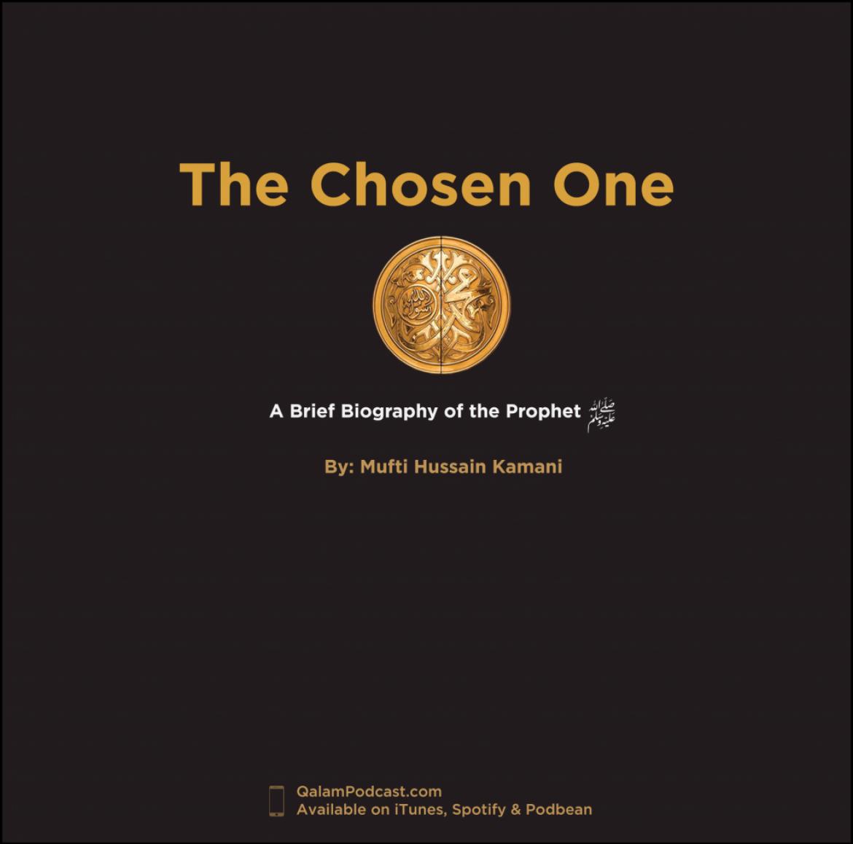 The Chosen One – Birth & Childhood