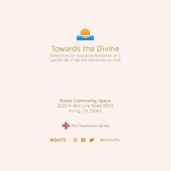 Towards the Divine – Part 5