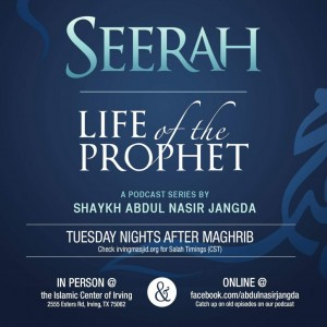Seerah – Life of the Prophet:The Journey of Al-Isra and Al-Miraj