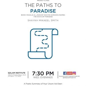 The Paths to Paradise – Part 1
