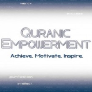 Conference: Quranic Empowerment (and Launch of Qalam Institute)