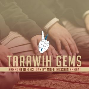 Tarawih Gems – Being Responsible