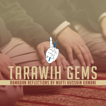 Tarawih Gems – Connect to Your Lord