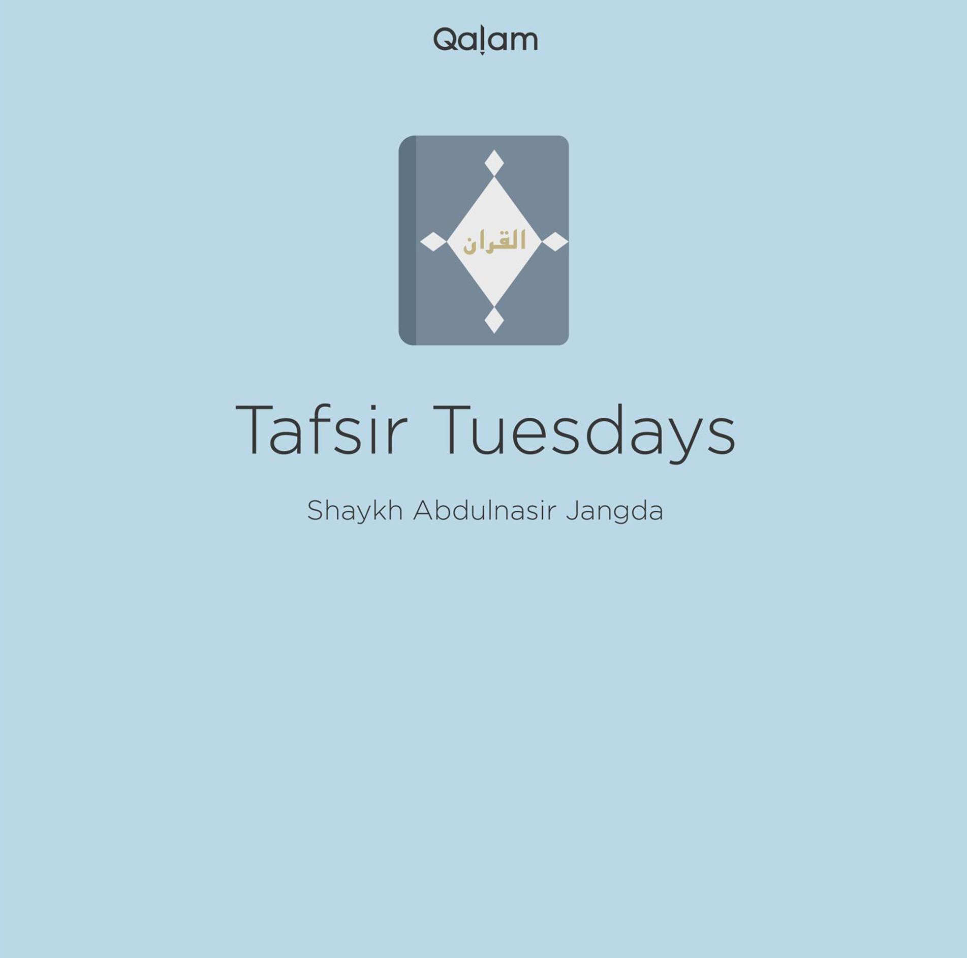 Tafsir Class: Surah Al-Baqarah (Ayah 138-141)
