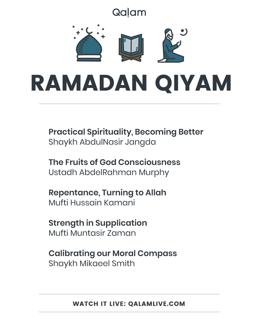 Qalam Qiyam : Practical Spirituality, Becoming Better
